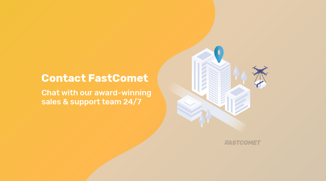 Contact us via Phone ⋙ Chat ⋙ Ticketing — FastComet