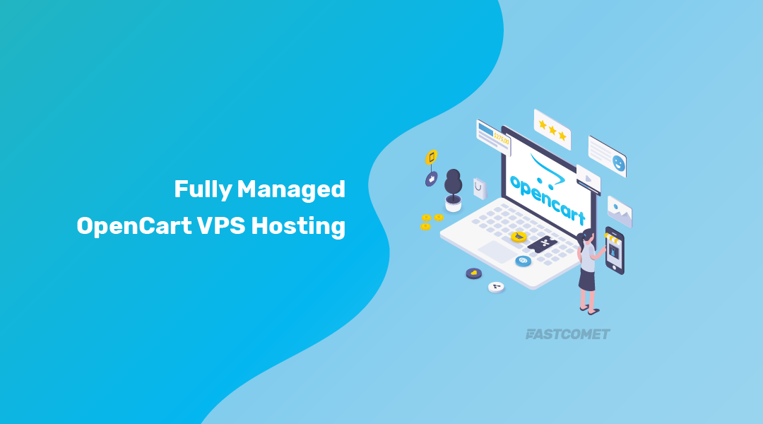 #1 Managed OpenCart VPS Hosting » Best Speed & Security - FastComet
