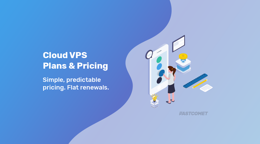 Plans and Pricing • Cloud VPS Hosting — FastComet