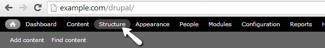 Access the Structure menu item in Drupal